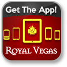 Royal Vegas Casino - Download the official mobile app